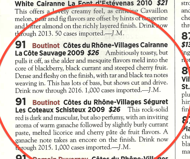 91 points Wine Spectator for Boutinot Rhone Cairanne and Seguret